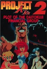 Project A-Ko 2: Daitokuji zaibatsu no inbô Poster