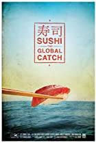 Image of Sushi: The Global Catch