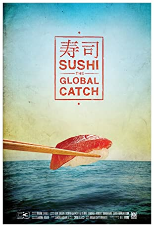 Sushi: The Global Catch (2011)