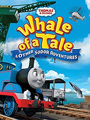 Thomas & Friends: Whale of a Tale and Other Sodor Adventures (2015)