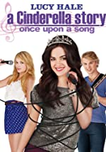 A Cinderella Story Once Upon a Song(2011)
