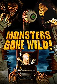 Monsters Gone Wild! Poster