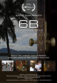 6B: An Anthology of Hawaii Films Poster