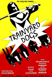Trainyard Dogs: Part I Poster