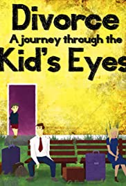 Divorce: A Journey Through the Kids' Eyes Poster