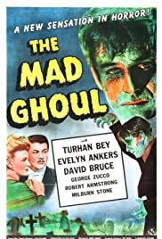 The Mad Ghoul (1943) Poster - Movie Forum, Cast, Reviews