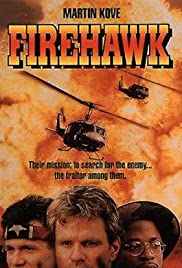 Firehawk (1993) Poster - Movie Forum, Cast, Reviews
