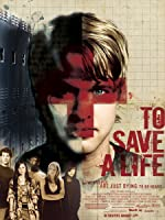 To Save a Life(2010)