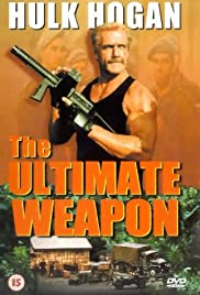The Ultimate Weapon (1998) Poster - Movie Forum, Cast, Reviews