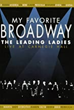 Primary image for My Favorite Broadway: The Leading Ladies
