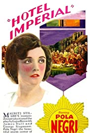 Hotel Imperial (1927) Poster - Movie Forum, Cast, Reviews