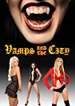 Vamps in the City(2010)