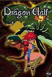 Dragon Half Poster - TV Show Forum, Cast, Reviews