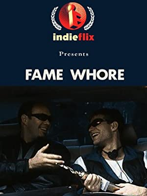 Fame Whore full movie streaming