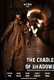 The Cradle of Shadows (2015) Poster - Movie Forum, Cast, Reviews