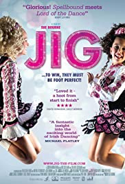 Jig (2011) Poster - Movie Forum, Cast, Reviews