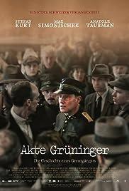 Akte Grüninger(2014) Poster - Movie Forum, Cast, Reviews