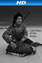 Image of Last Days of the Arctic