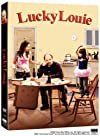 """Lucky Louie"""
