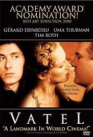 Vatel(2000) Poster - Movie Forum, Cast, Reviews