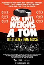 Image of Our Vinyl Weighs a Ton: This Is Stones Throw Records