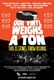 Our Vinyl Weighs a Ton: This Is Stones Throw Records Poster