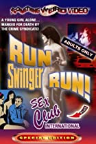 Image of Run Swinger Run!