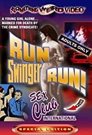 Run Swinger Run! Poster