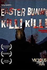 Easter Bunny, Kill! Kill! Poster