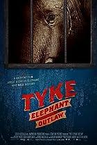 Image of Tyke Elephant Outlaw