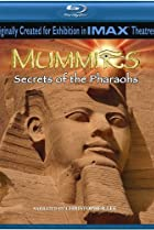 Image of Mummies: Secrets of the Pharaohs