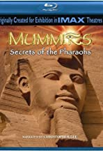 Mummies: Secrets of the Pharaohs