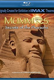 Mummies: Secrets of the Pharaohs (2007) Poster - Movie Forum, Cast, Reviews