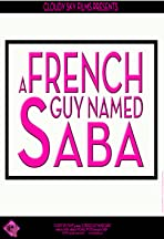 A French Guy Named Saba