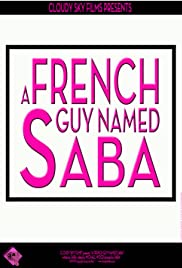 A French Guy Named Saba\