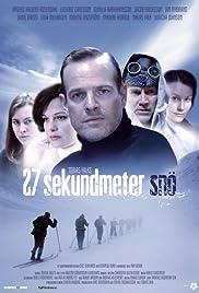 27 sekundmeter snö Poster