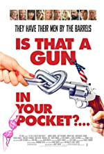 Is That a Gun in Your Pocket(2016)
