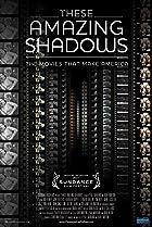 Image of These Amazing Shadows