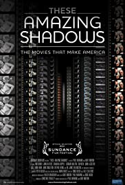 These Amazing Shadows (2011) Poster - Movie Forum, Cast, Reviews