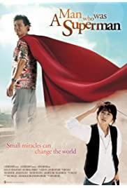 Watch Movie A Man Who Was Superman (2008)