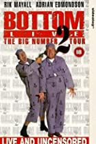 Image of Bottom Live: The Big Number 2 Tour