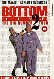 Bottom Live: The Big Number 2 Tour (1995) Poster - Movie Forum, Cast, Reviews