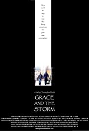 Grace and the Storm (2004) Poster - Movie Forum, Cast, Reviews