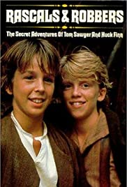 Rascals and Robbers: The Secret Adventures of Tom Sawyer and Huck Finn Poster