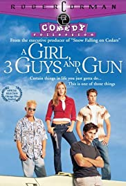 A Girl, Three Guys, and a Gun Poster