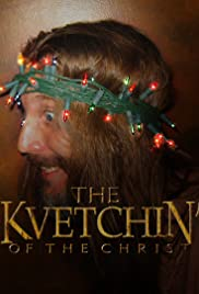 Kvetchin' of the Christ Poster