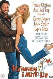 Kvinnen i mitt liv(2003) Poster - Movie Forum, Cast, Reviews