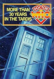 Doctor Who: 30 Years in the Tardis (1993) Poster - Movie Forum, Cast, Reviews