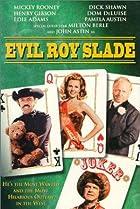 Image of Evil Roy Slade