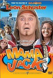 Mama Jack(2005) Poster - Movie Forum, Cast, Reviews